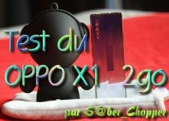 Test du OPPO X1 2Go