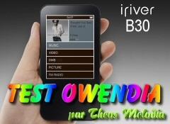 Test du Iriver B30 sur Owendia !